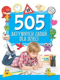KS15 505 Aktywnych zadan dla dzieci
