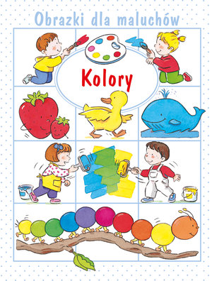 KS15 Kolory. Obrazki dla maluchow